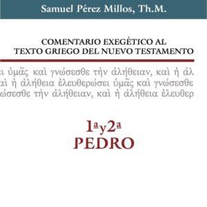 Comentario exegético al texto griego del Nuevo Testamento – 1 y 2 Pedro