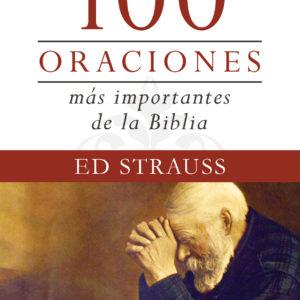 Las 100 oraciones más importantes de la Biblia