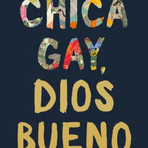 Chica gay, Dios bueno