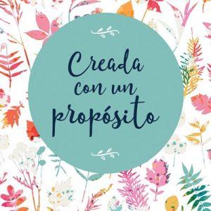 Creada con un propósito