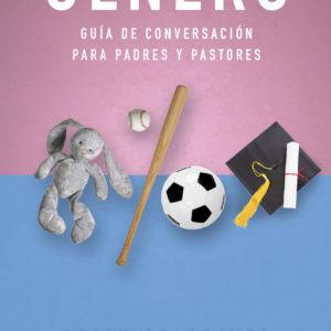 Género: Guía de conversación para padres y pastores