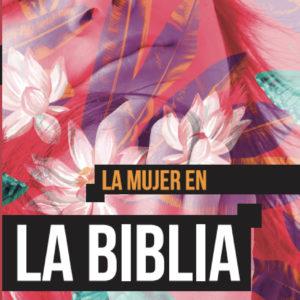 """Biblia de estudio """"La mujer en la Biblia"""""""
