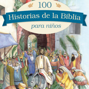 100 Historias de la Biblia para niños